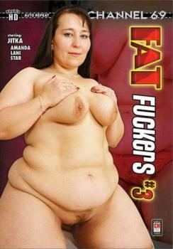 Fat Fuckers #3