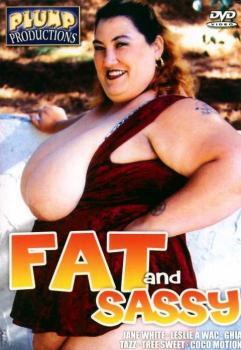 Fat and Sassy