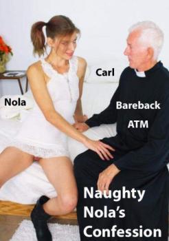 Naughty Nola's Confession