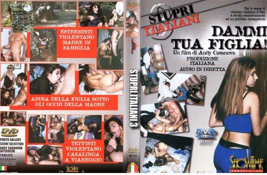 Stupri Italiani 3 - Dammi Tua Figlia