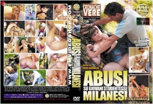 Abusi su Giovani Studentesse Milanesi (2008)