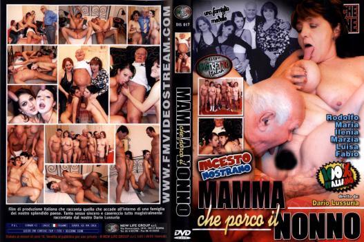 Mamma Che Porco Il Nonno (2008)