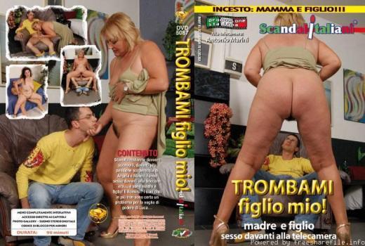 Trombami, figlio mio (2008)