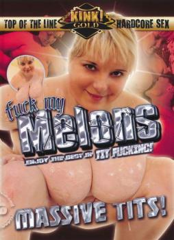 Fuck My Melons