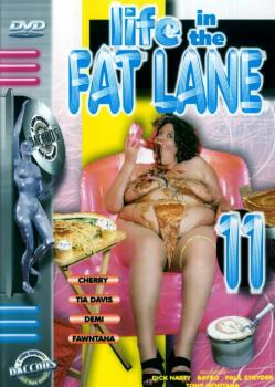 Life In the Fat Lane #11