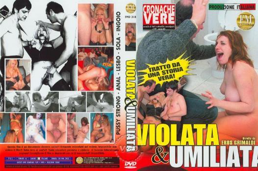 Violata and Umiliata (2006)