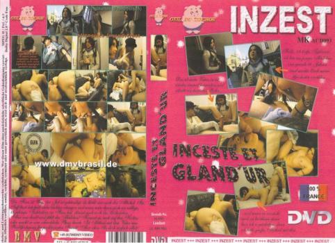 Incest et Gland´ur (2008)