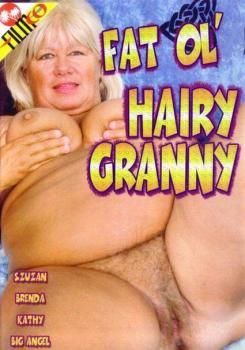 Fat Ol Hairy Granny