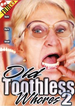 Old Toothless Whores #2